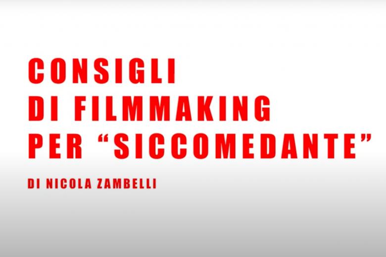 """Consigli di Filmmaking per """"SicComeDante"""""""